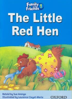 READER FAMILY AND FRIENDS 1 THE LITTLE RED HEN(رقعی/رهنما)