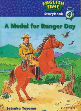 READER ENGLISH TIME 4 A MEDAL FOR RANGER DAY(آکسفورد)