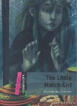 کتاب THE LITTLE MATCH GIRL QUICK STARTER (جنگل)