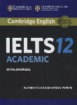 کتاب CAMBRIDGE IELTS 12+CD ACADEMIC (رهنما)
