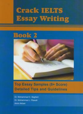 CRACK IELTS ESSAY WRITING BOOK 2+CD (رحلی/ایده درخشان)