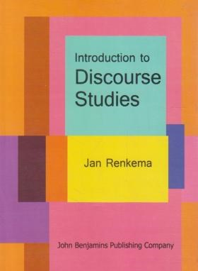 INTRODUCTION TO DISCOURSE STUDIES  RENKEMA (رهنما)